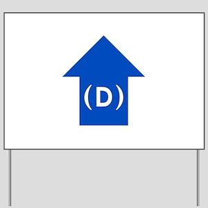 dem blue arrow 01 Yard Sign