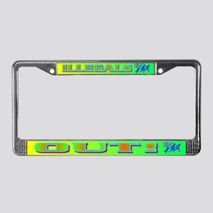 ILLEGALS OUT! License Plate Frame