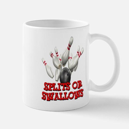 Splits or Swallows Mug