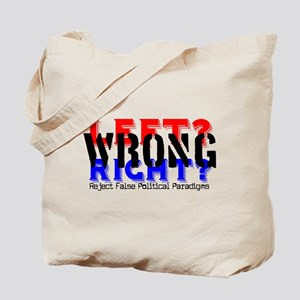 Left / Right = WRONG Tote Bag