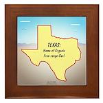 Texas Organic Free-range Gas Framed Tile