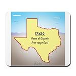Texas Organic Free-range Gas Mousepad