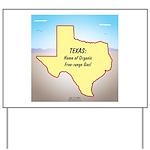 Texas Organic Free-range Gas Yard Sign