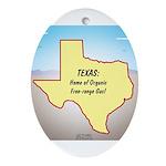 Texas Organic Free-range Gas Oval Ornament