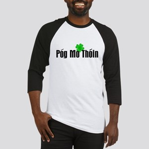 Pog Mo Thoin Text Baseball Jersey