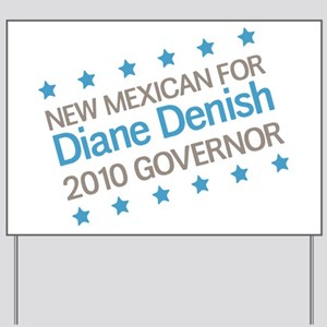 New Mexican for Denish Yard Sign