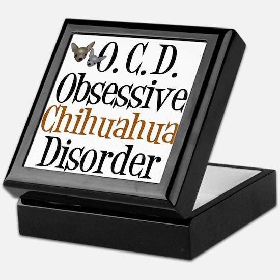 Obsessive Chihuahua Disorder Keepsake Box