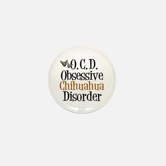 Obsessive Chihuahua Disorder Mini Button