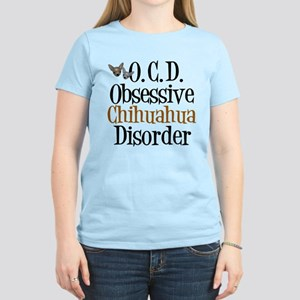 Obsessive Chihuahua Disorder Women's Light T-Shirt