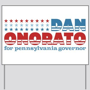 Onorato for PA Governor Yard Sign