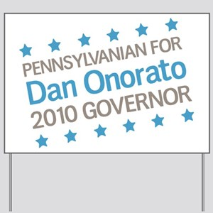 Pennsylvanian for Onorato Yard Sign