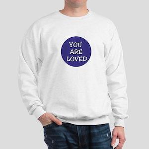 You Are Loved/Jesus Sweatshirt