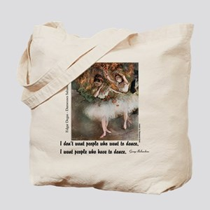 Have to Dance Tote Bag