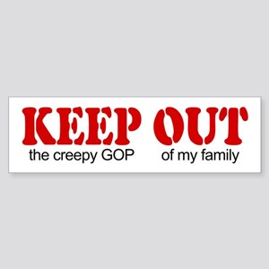Keep out... family Bumper Sticker