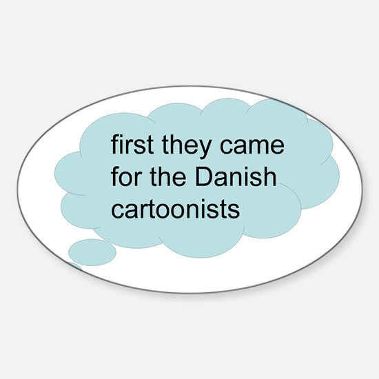 first they came - bubble Oval Decal