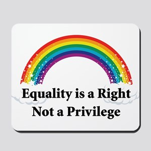 Equality is a right! Mousepad