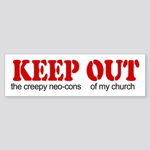 Keep out... church Bumper Sticker