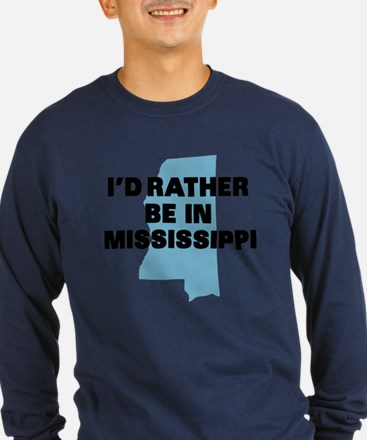 Rather be Mississippi T