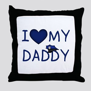 I Love My Police Daddy Throw Pillow
