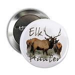 "Elk Hunter 2.25"" Button"