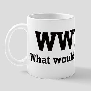 What would Tracy do? Mug