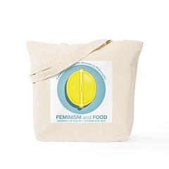 Feminism and Food Tote Bag