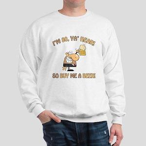 80th Birthday Beer Sweatshirt