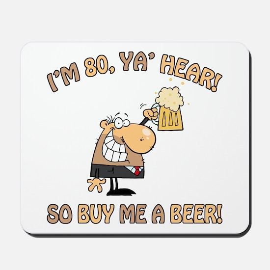 80th Birthday Beer Mousepad