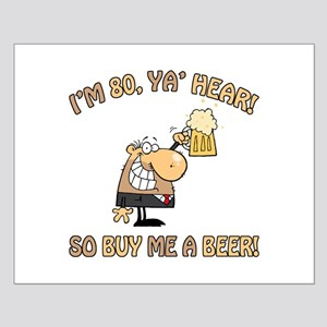 80th Birthday Beer Small Poster
