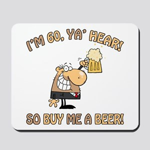 60th Birthday Beer Mousepad