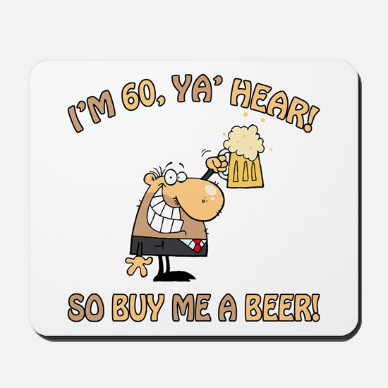 60th Birthday Beer Mousepad