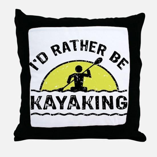 I'd Rather Be Kayaking Throw Pillow
