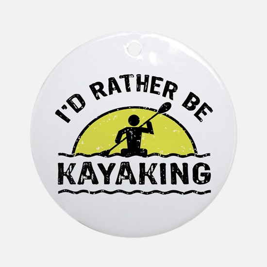 I'd Rather Be Kayaking Ornament (Round)