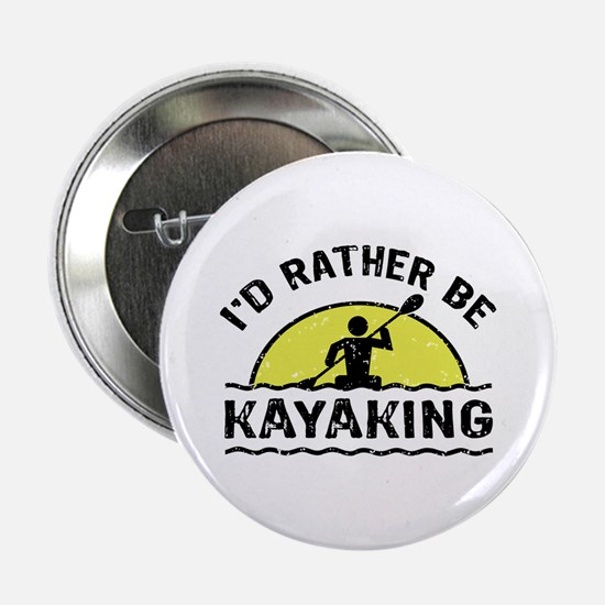 "I'd Rather Be Kayaking 2.25"" Button"