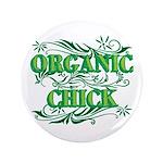 "Organic Chick 3.5"" Button"