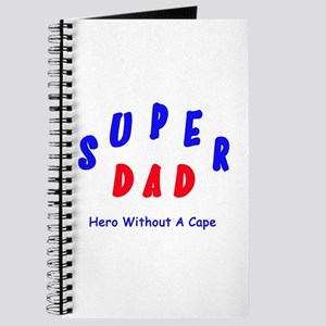 Super Dad - Hero Without A Cape Journal