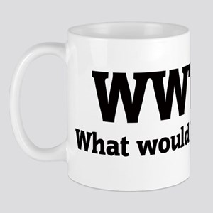 What would Tanya do? Mug
