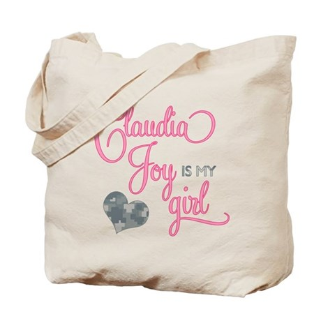 Claudia Joy is my Girl Tote Bag