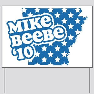 Mike Beebe 2010 Yard Sign
