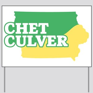Chet Culver Yard Sign