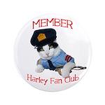 """Harley Fan Club 3.5"""" Button"""
