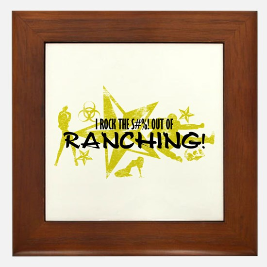 I ROCK THE S#%! - RANCHING Framed Tile