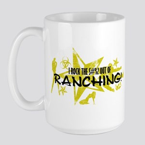 I ROCK THE S#%! - RANCHING Large Mug