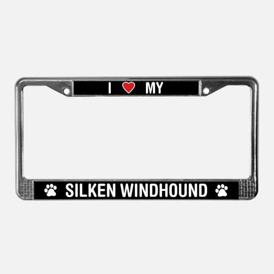 I Love My Silken Windhound License Plate Frame