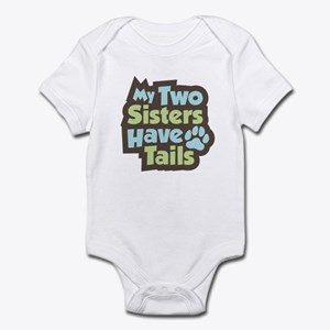 """Sisters Have Tails"" Infant Bodysuit"