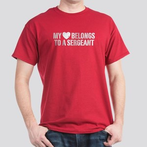 My Heart Belongs To A Sergeant Dark T-Shirt