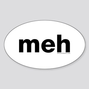 meh Oval Sticker