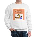 nutty crazy Sweatshirt