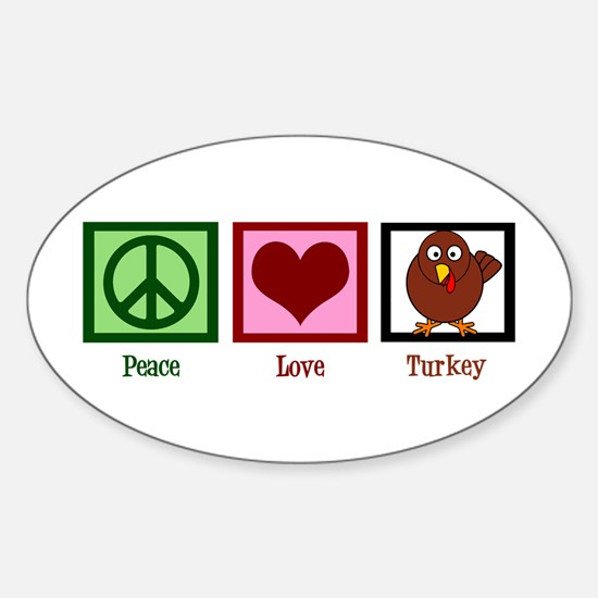 Peace Love Turkey Sticker (Oval)