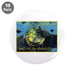 "Froggies Have Rights Too 3.5"" Button (10 pack"